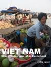 Vietnam Street Photography Of An Exotic Land