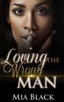 Loving The Wrong Man
