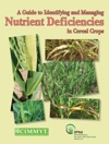 A Guide To Identifying And ManagingNutrient Deficienciesin Cereal Crops