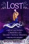 Lost Cinderellas Secret Witch Diaries