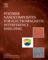 Polymer Nanocomposites For Electromagnetic Interference Shielding Enhanced Edition