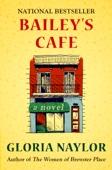 Bailey's Cafe - Gloria Naylor Cover Art