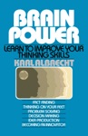 Brain Power Learn To Improve Your Thinking Skills