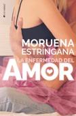 Moruena Estríngana - La enfermedad del amor portada