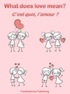 Cest Quoi Lamour - What Does Love Mean
