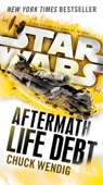 Life Debt: Aftermath (Star Wars) - Chuck Wendig Cover Art