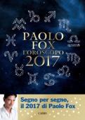 Oroscopo 2017 Paolo Fox