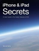 iPhone & iPad Secrets (For iOS 9.3) - Samuel Harris Cover Art