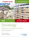 OCR Sociology Student Guide 3 Debates Globalisation And The Digital Social World Crime And Deviance