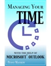 Managing Your Time With The Help Of Microsoft Outlook