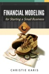 Financial Modeling For Starting A Small Business