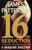 James Patterson & Maxine Paetro - 16th Seduction  artwork
