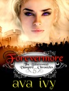 Forevermore The Bittersweet Vampire Chronicles Book 5