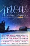 SNOW Stories Of Forbidden Love
