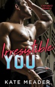 Kate Meader - Irresistible You artwork