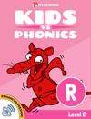 Learn Phonics R - Kids Vs Phonics Enhanced Version