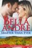 Bella Andre - Sweeter Than Ever: The Sullivans (Honeymoon Novella)  artwork