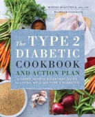 Similar eBook: The Type 2 Diabetic Cookbook & Action Plan: A Three-Month Kickstart Guide for Living Well with Type 2 Diabetes