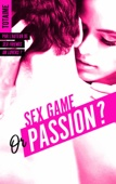 Totaime - Sex Game or Passion ? - Partie 1 illustration