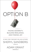 Sheryl Sandberg & Adam Grant - Option B  artwork
