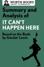 SUMMARY AND ANALYSIS OF IT CANT HAPPEN HERE