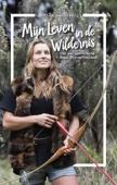 Miriam Lancewood - Mijn leven in de wildernis kunstwerk