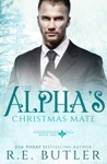 The Alphas Christmas Mate Uncontrollable Shift Book One