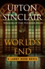 Upton Sinclair - World's End  artwork