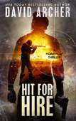 Hit For Hire: A Noah Wolf Thriller