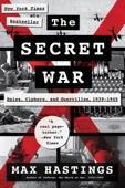 The Secret War - Max Hastings Cover Art