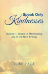 Speak Only Kindnesses