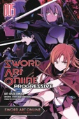 Sword Art Online Progressive, Vol. 5 (manga) - Reki Kawahara & Kiseki Himura Cover Art