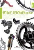 Der ultimative Bike-Workshop