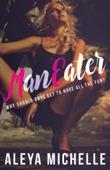 Aleya Michelle - ManEater bild