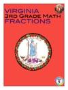 Virginia 3rd Grade Math - Fractions