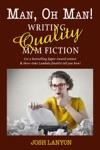Man Oh Man Writing Quality MM Fiction
