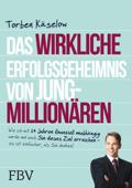 Das wirkliche Erfolgsgeheimnis von Jung-Millionären