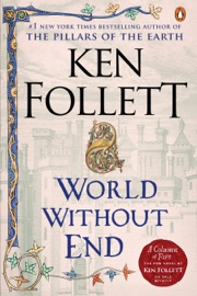 World Without End book summary