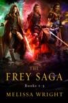 The Frey Saga Books 1-3
