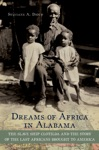 Dreams Of Africa In Alabama