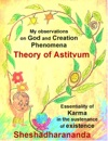 My Observations On God And Creation Phenomena Theory Of Astitvum Essentiality Of Karma In The Sustenance Of Existence