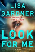 Lisa Gardner - Look for Me  artwork