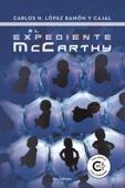 Carlos N. López Ramón y Cajal - El expediente McCarthy portada