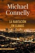 Michael Connelly & Javier Guerrero Gimeno - La habitación en llamas (AdN) portada