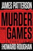 Murder Games - James Patterson & Howard Roughan Cover Art