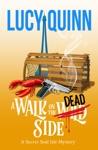 A Walk On The Dead Side