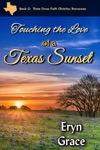 Touching The Love Of A Texas Sunset