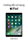 Apple Inc. - Hướng dẫn sử dụng iPad cho iOS 10.3 artwork