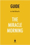 Guide To Hal Elrods The Miracle Morning By Instaread