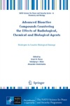 Advanced Bioactive Compounds Countering The Effects Of Radiological Chemical And Biological Agents